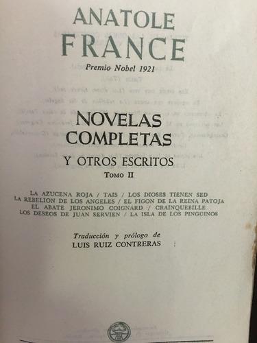 anatole france, novelas completas, tres tomos, aguilar, 1954