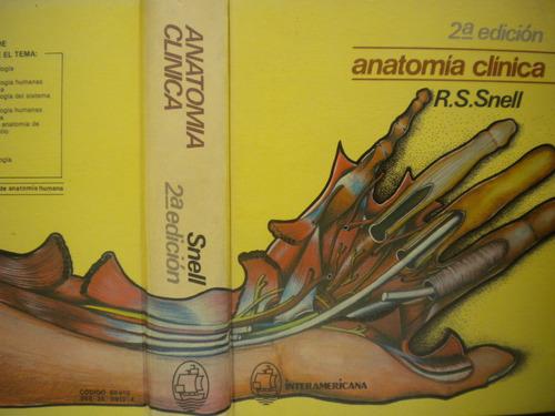 anatomía clínica, r.s. snell, 1984, interamericana méxico