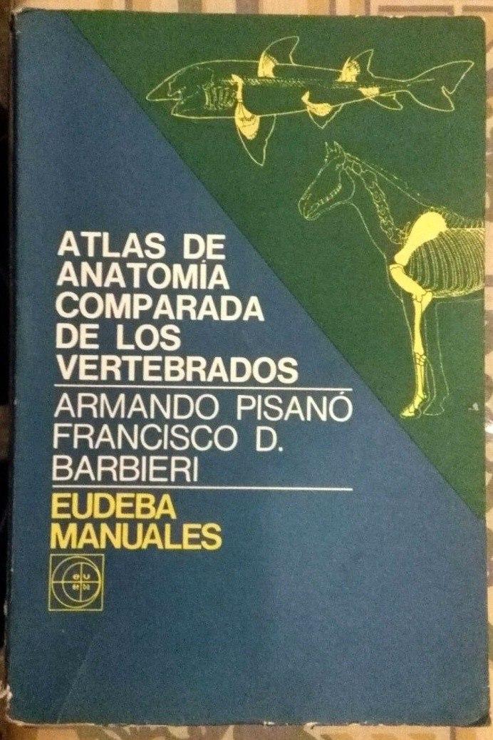 Anatomía Comparada De Los Vertebrados - $ 720,00 en Mercado Libre