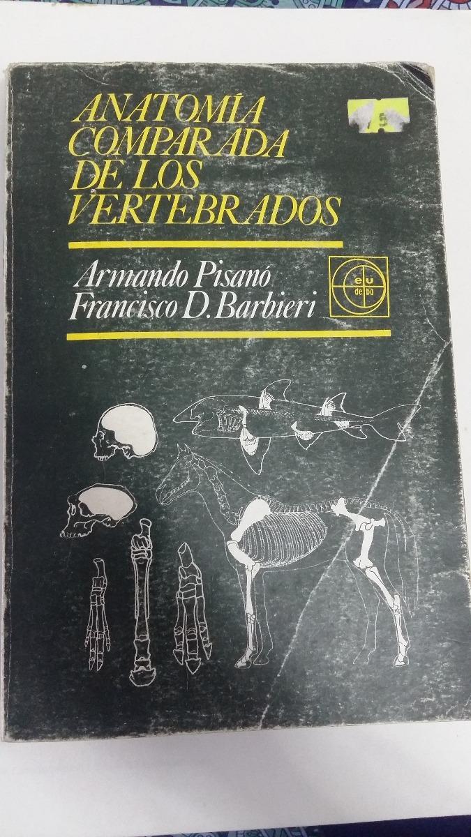 Anatomía Comprada De Los Vertebrados + Atlas - $ 800,00 en Mercado Libre