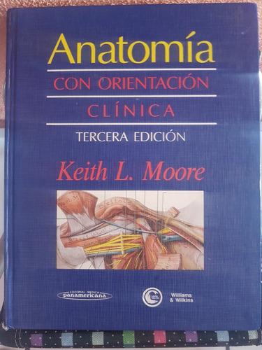 anatomía con orientación clínica, 3ra edicion, keith l moore