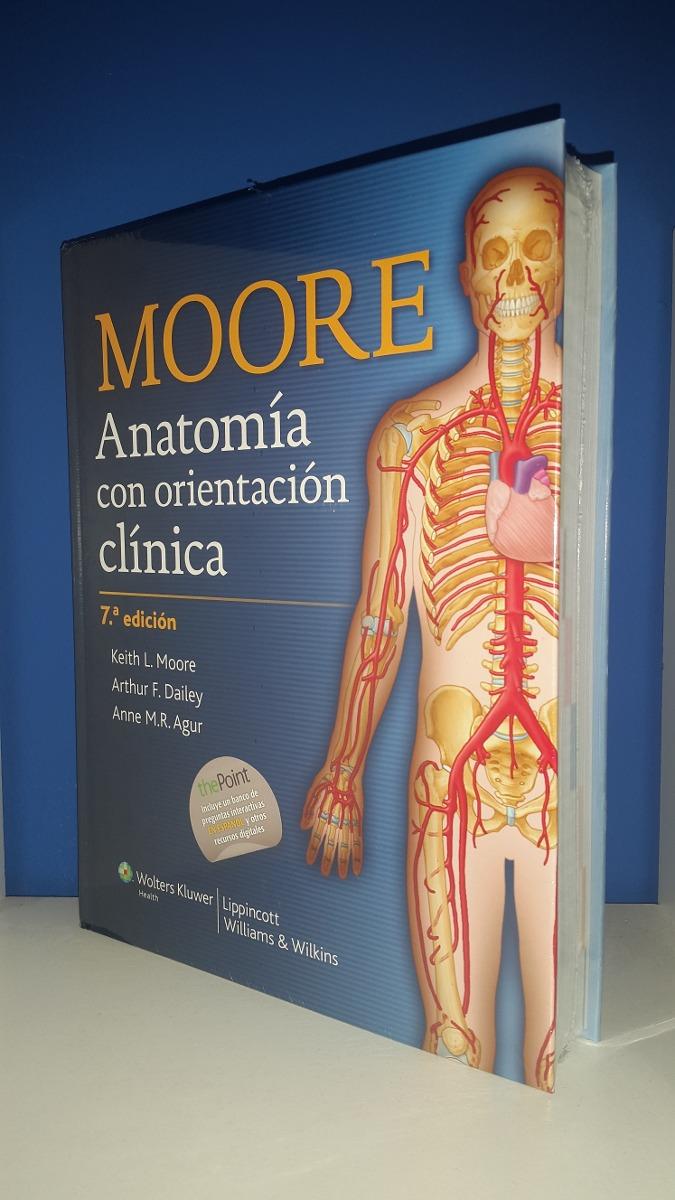 Anatomia Con Orientacion Clinica Moore 7°ed - $ 2.850,00 en Mercado ...