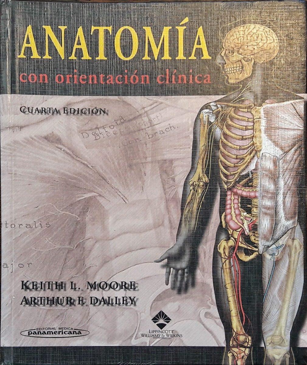 Anatomia Con Orientacion Clinica | Moore | Cuarta Edicion - $ 699,95 ...