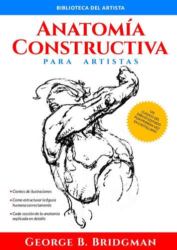 anatomía constructiva - george bridgman
