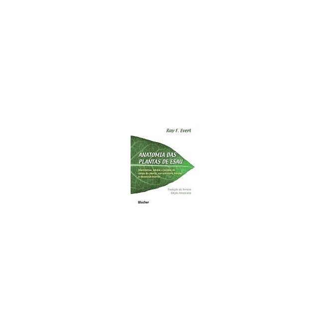 Anatomia Das Plantas De Esau - R$ 238,68 em Mercado Livre