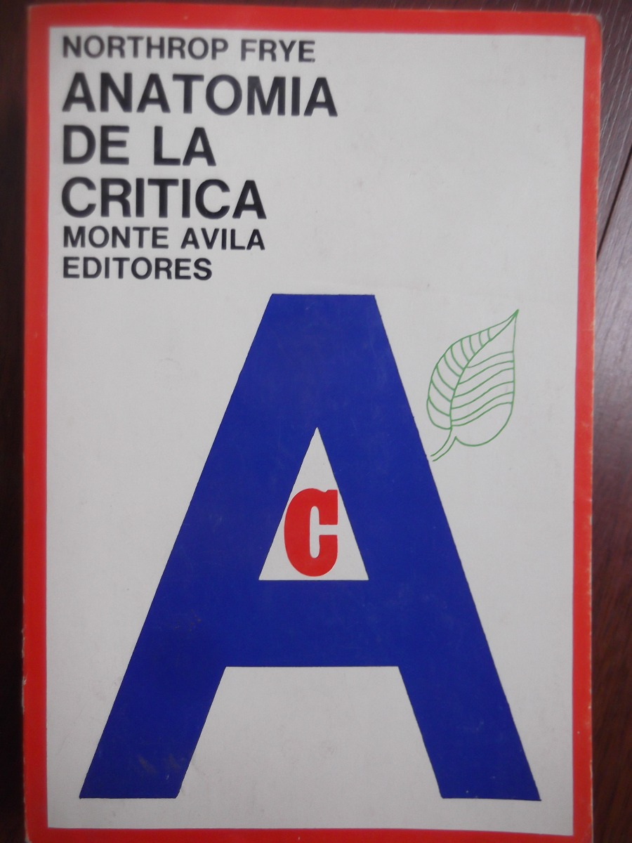 Encantador Anatomía De La Crítica Colección - Anatomía de Las ...