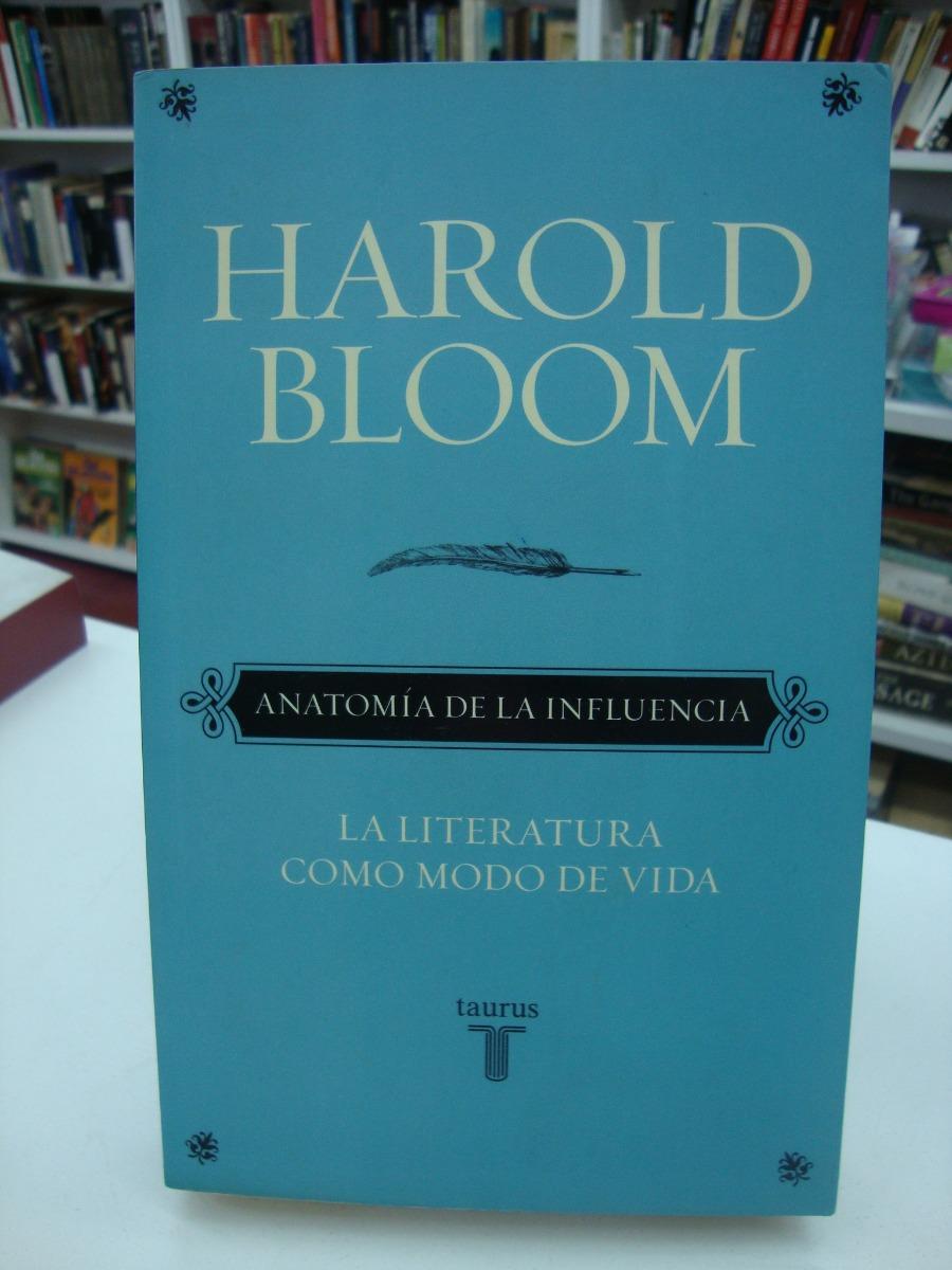 Anatomia De La Influencia - Harold Bloom - $ 250,00 en Mercado Libre