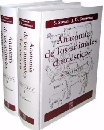 anatomia de los animales domesticos robert getty tomo 1 y 2