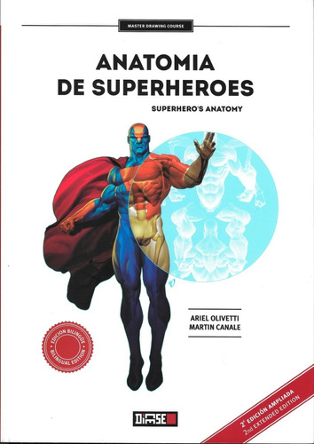 anatomia de superheroes - ed. dicese - ariel olivetti