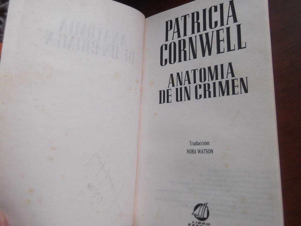 Anatomia De Un Crimen Patricia Cornwell Suspenso - Bs. 11.975.627,30 ...