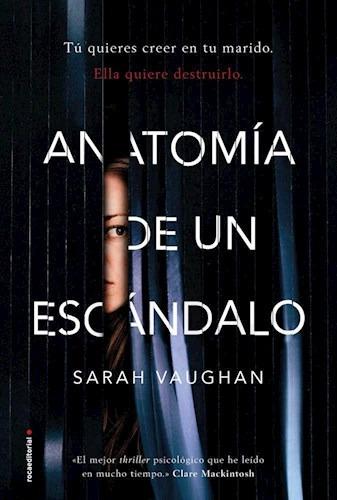 anatomia de un escandalo de vaughan sarah rocaeditorial-esp.