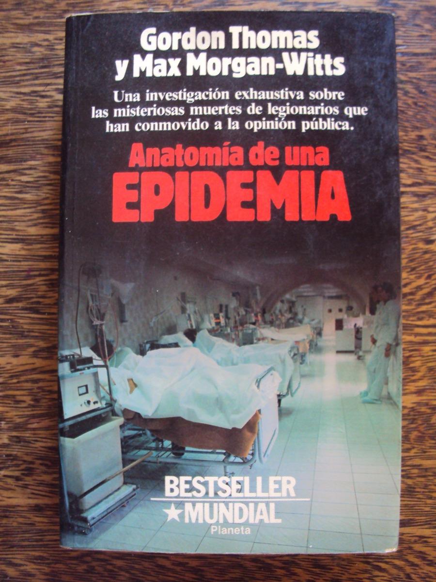 Increíble Anatomía De Una Epidemia De Opinión Friso - Anatomía de ...