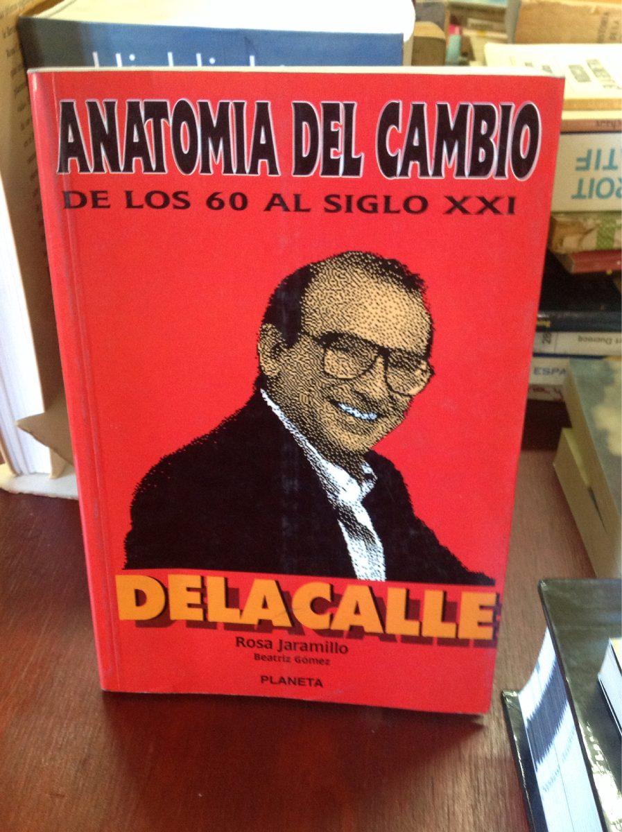 Anatomía Del Cambio: Humberto De La Calle - $ 25.000 en Mercado Libre
