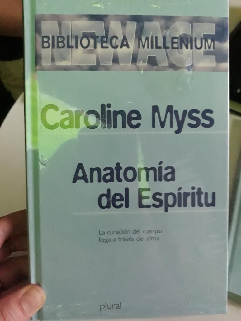 Anatomia Del Espiritu. Caroline Myss. Plural Tapa Dura - $ 220,00 en ...