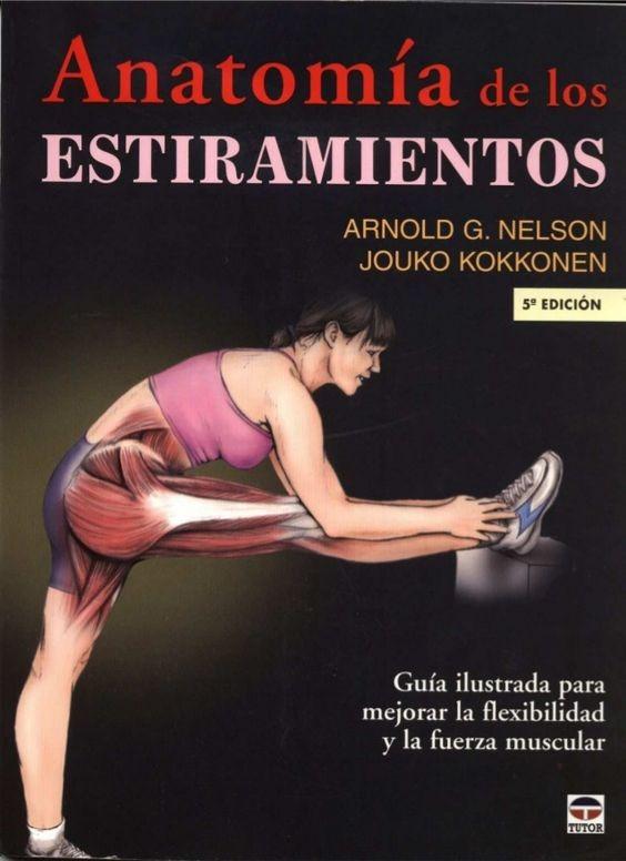 Anatomia Del Estiramiento - Bob Anderson - Arnold Nelson Pdf ...