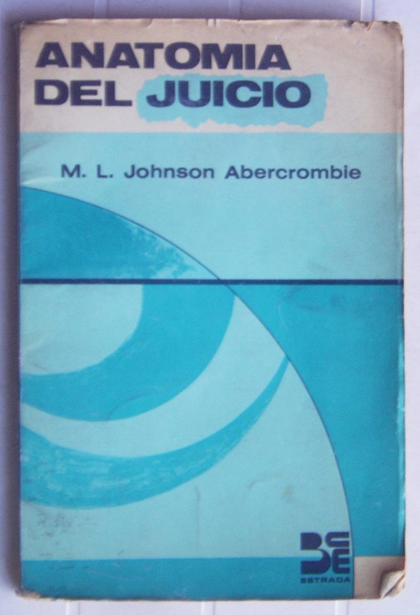 Anatomía Del Juicio / M. L. Johnson Abercrombie - $ 80,00 en Mercado ...