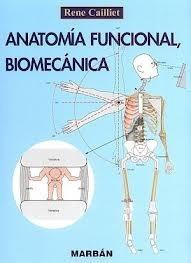 anatomia funcional, biomecánica pdf. autor: rene cailliet
