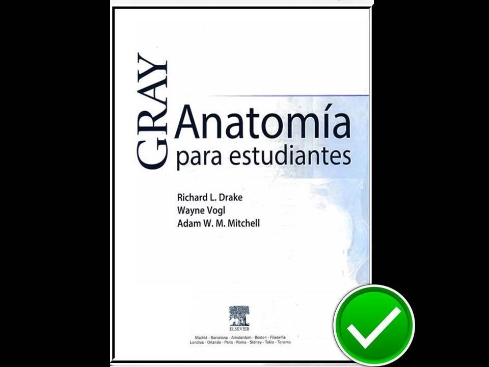 Anatomia Gray Para Estudiantes - Richard L- Drake - $ 45.00 en ...