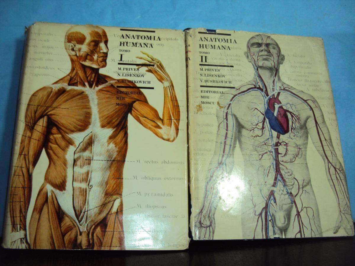 Anatomia Humana 2 Tomos Prives Lisenkov Buschnkov - $ 720,00 en ...