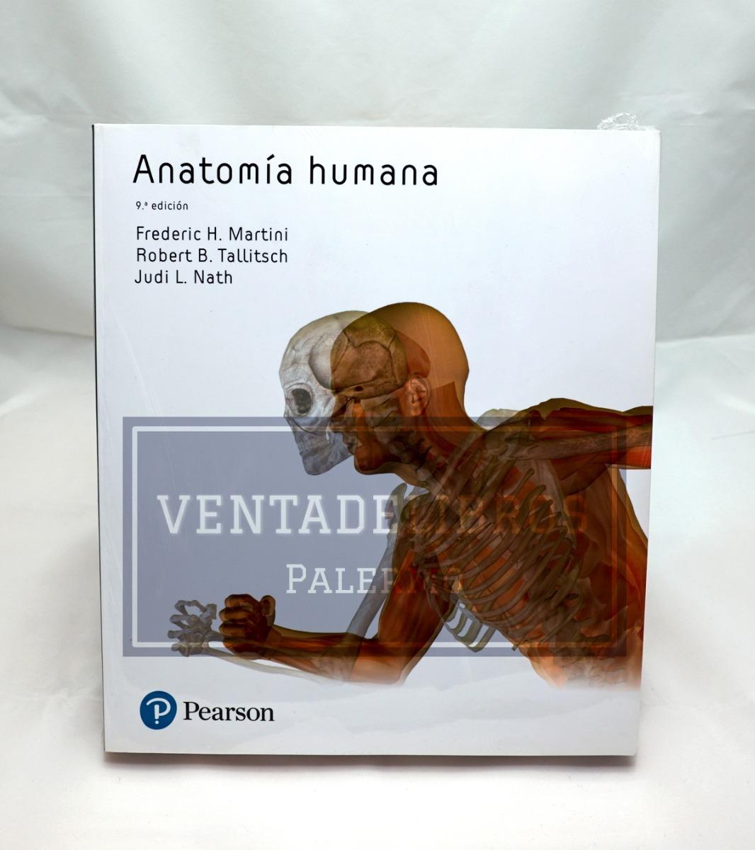 Anatomia Humana 9 Ed Martini Pearson 2018 - $ 3.429,00 en Mercado Libre