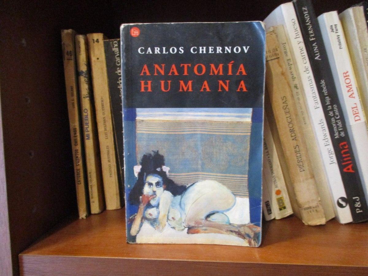 Anatomía Humana Carlos Chernov Novela - $ 40,00 en Mercado Libre