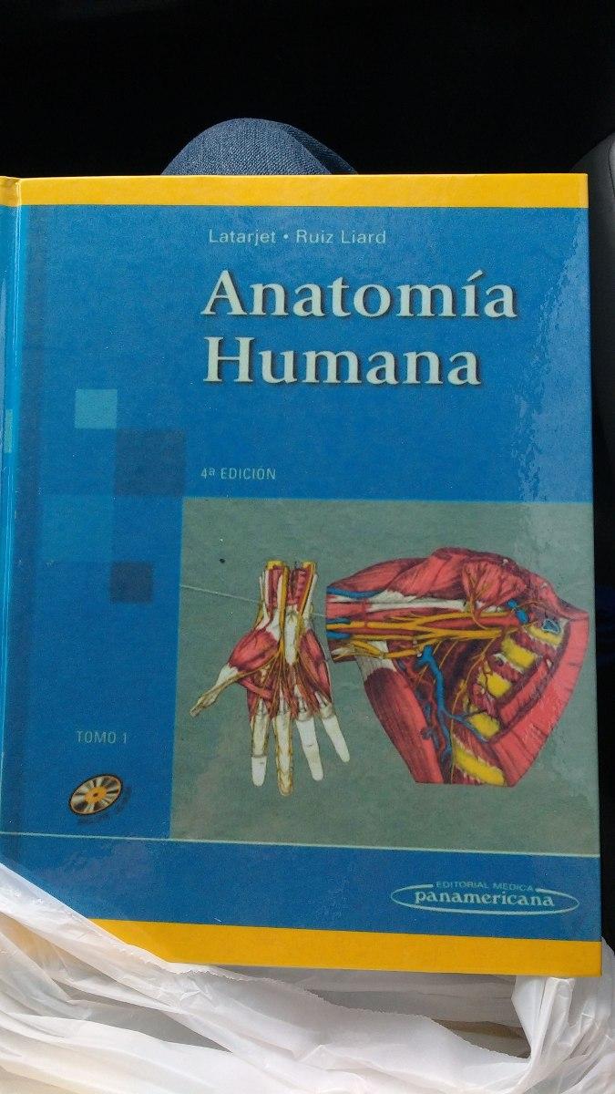Anatomia Humana De Latarjet 4 Edicion Tomo 1 Y Tomo 2 - $ 200.000 en ...