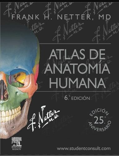 anatomia humana latarjet 1 y 2 netter 5 y 6 harrison 1 y 2