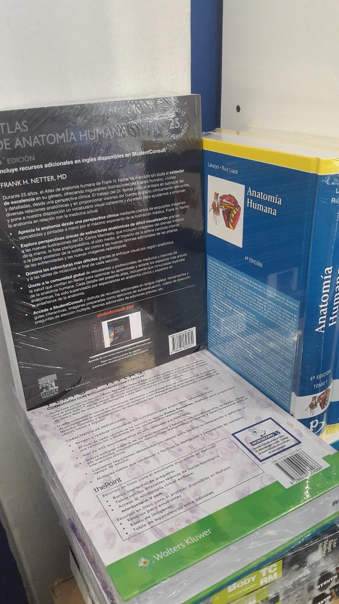 Anatomia Humana Latarjet + Atlas Anat Netter + Histologia Ro ...