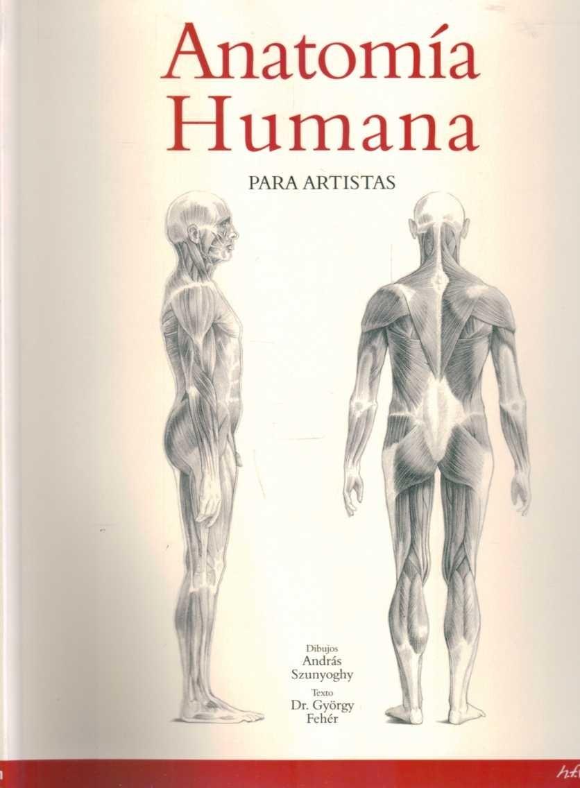 Anatomia Humana Para Artistas - Szunyoghy / Feher - $ 890,00 en ...