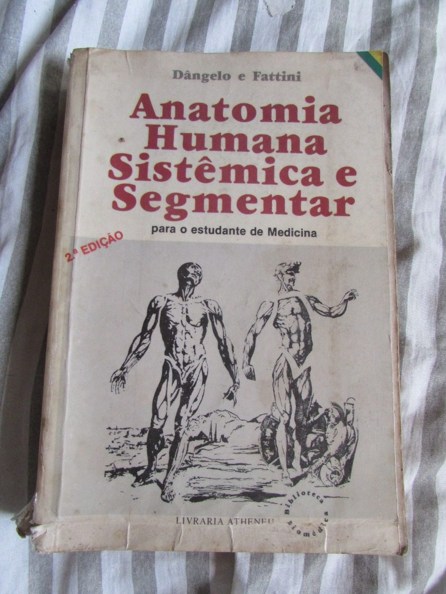 Anatomia Humana Sistêmica E Segmentar - Dângelo E Fattini 2e - R$ 70 ...