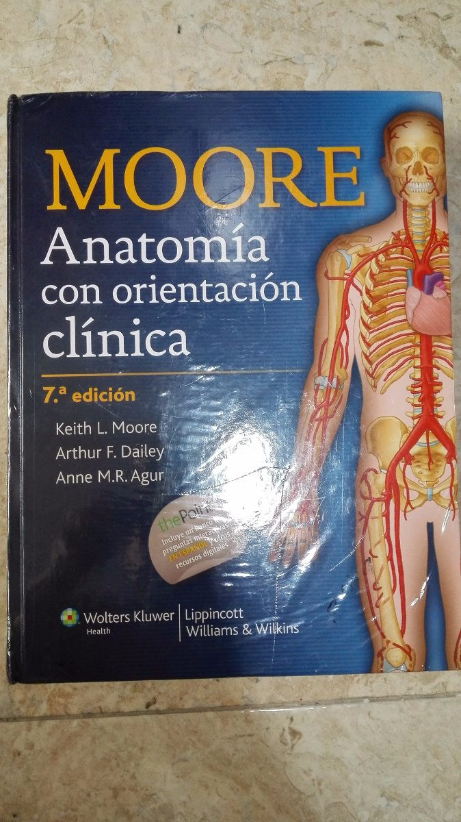 Anatomia Moore Con Orientacion Clinica 7a Ed - 100% Original ...