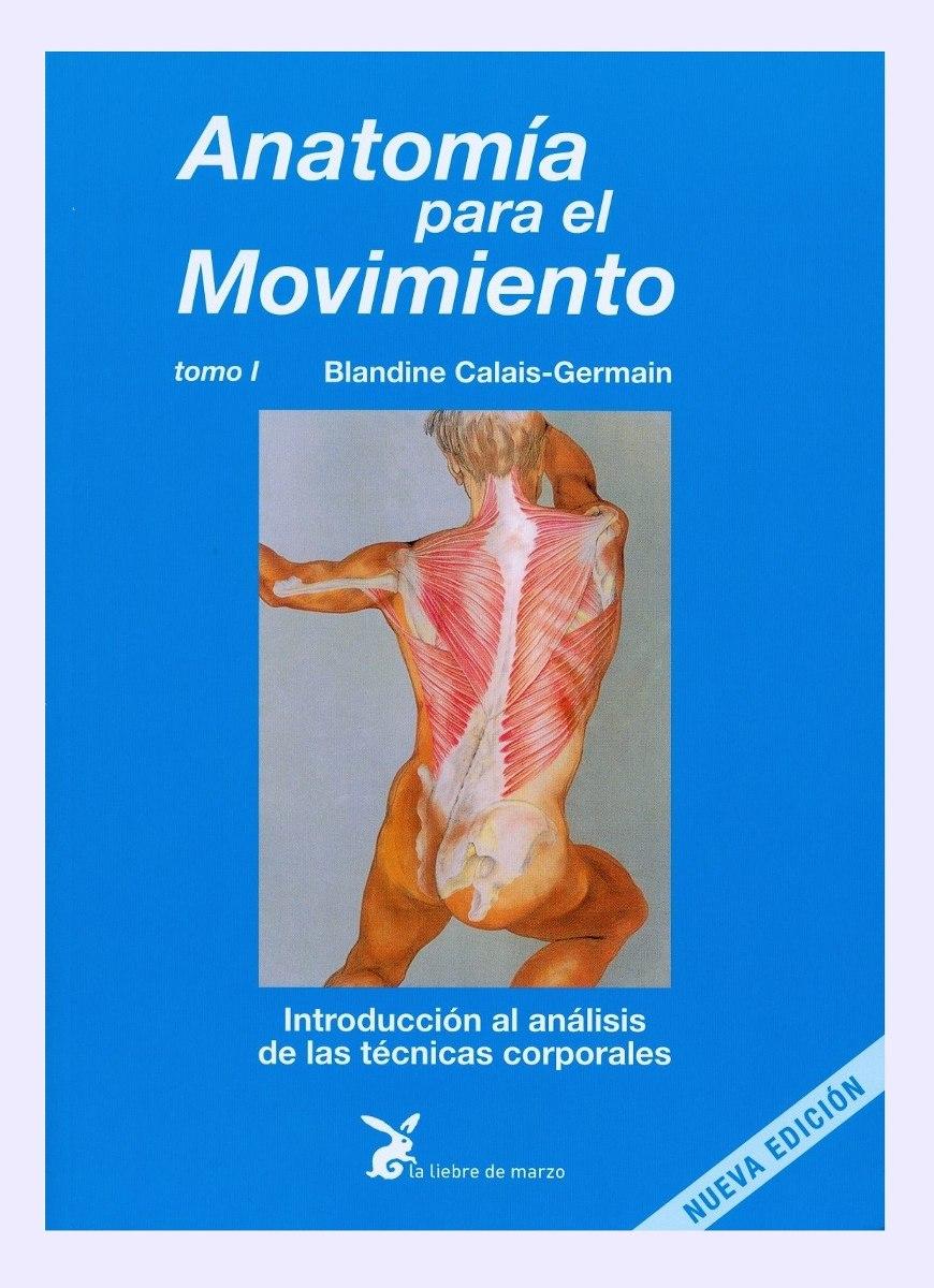 Anatomia Para El Movimiento - Blandine Calais-germain - $ 29,49 en ...