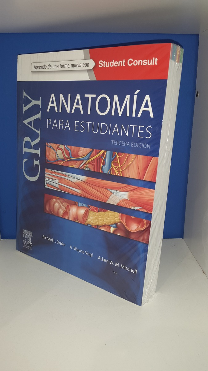 Anatomia Para Estudiantes Gray Elsevier 3ªed - $ 2.839,00 en Mercado ...
