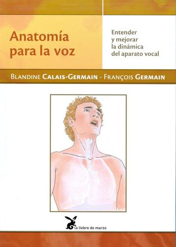 anatomía para la voz - blandine calais - germain
