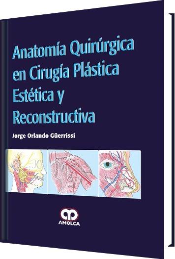 Anatomía Quirúrgica Cirugía Plástica Estética Reconstructiva ...