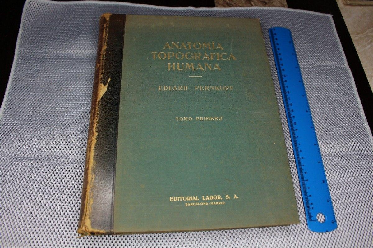 Anatomia Topografica Humana - $ 4,500.00 en Mercado Libre