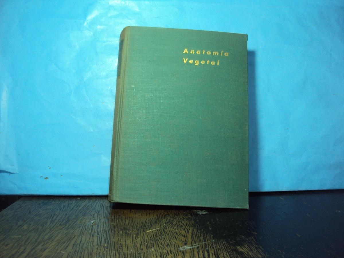 Anatomia Vegetal Katherine Esaus - $ 350,00 en Mercado Libre