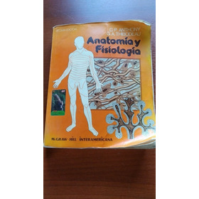 Anatomia Y Fisiologia Anthony