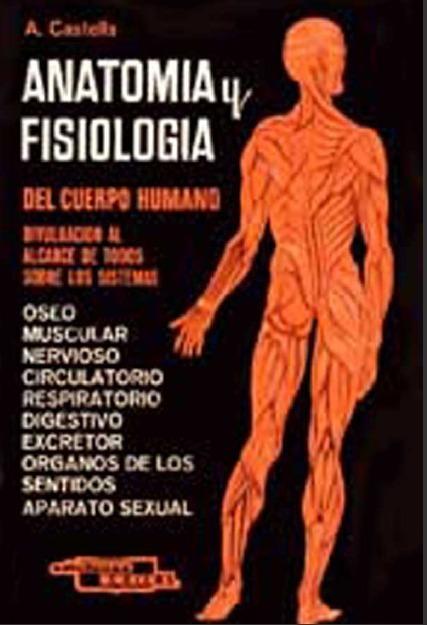 Anatomía Y Fisiología Del Cuerpo Humano- A. Castells & J Ar ...