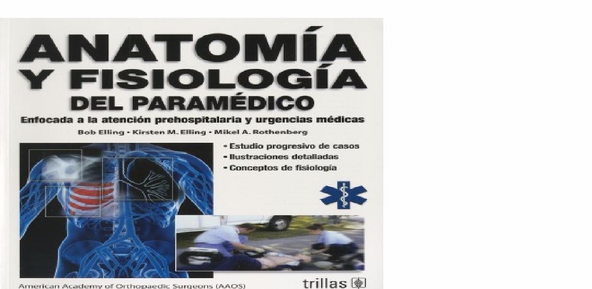 Moderno Anatomía Paramédico Y La Práctica De Prueba Fisiología Fotos ...