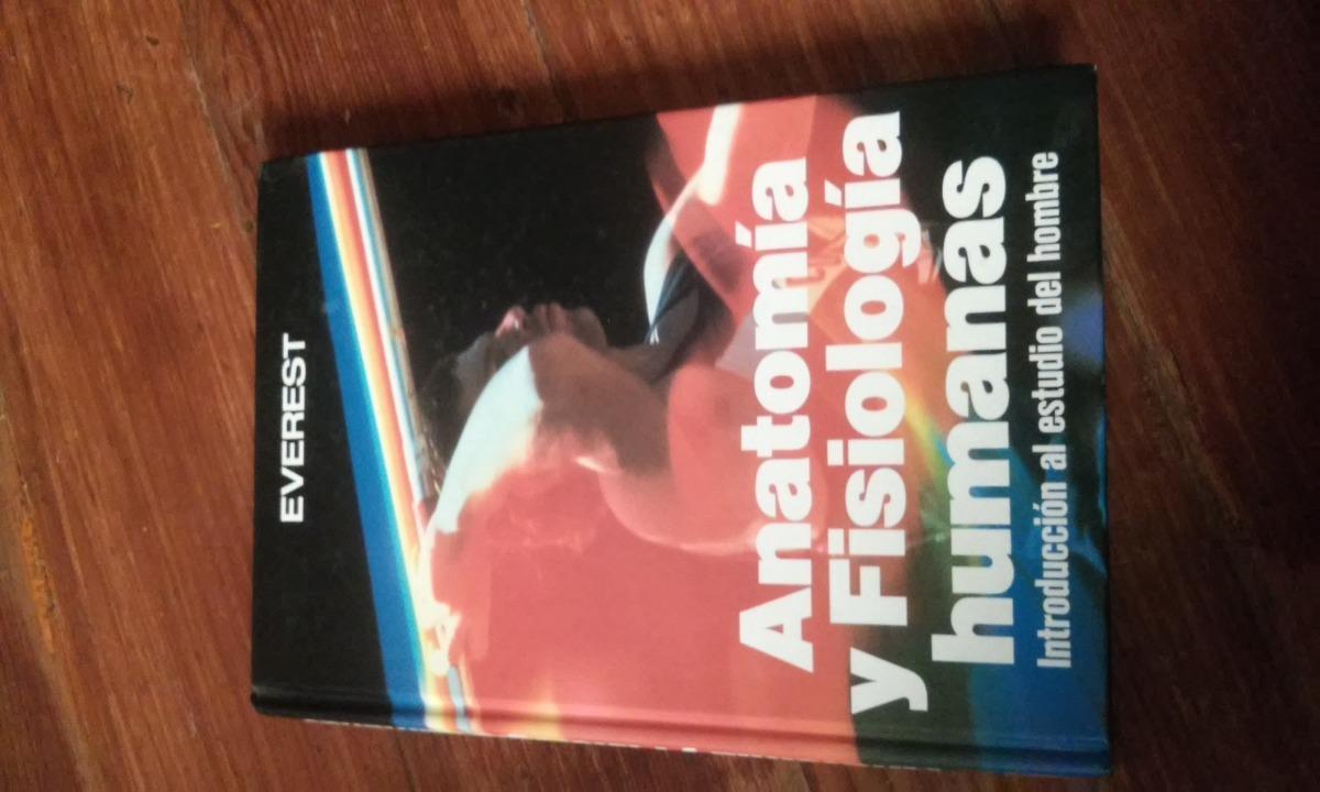 Anatomía Y Fisiología Humanas (introducción Al Estudio Del ...