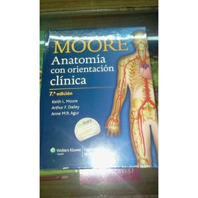 Anatomía Y Fisiología Moore Anatomía Con Orientación Clínica