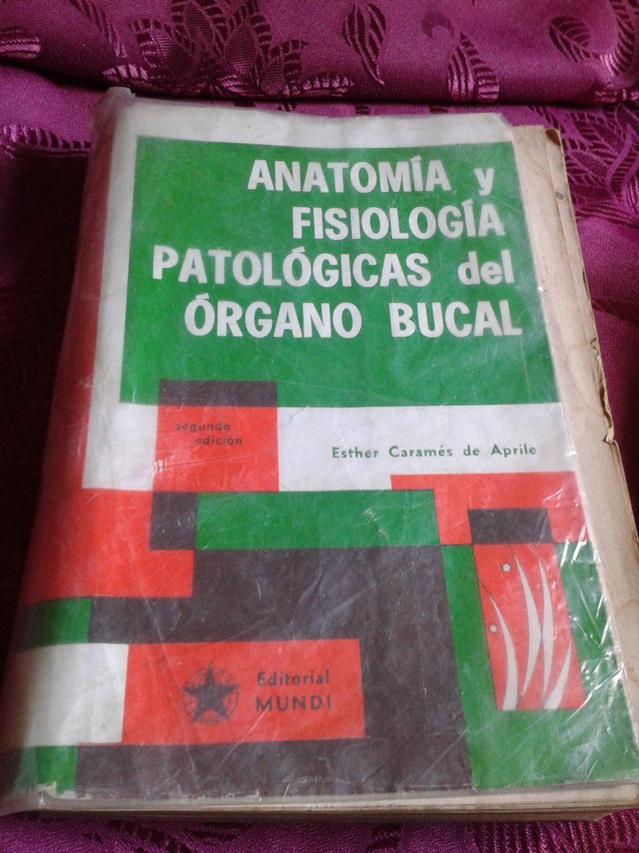 Anatomia Y Fisiologia Patologiacas Del Organo Bucal C38 - $ 299,00 ...