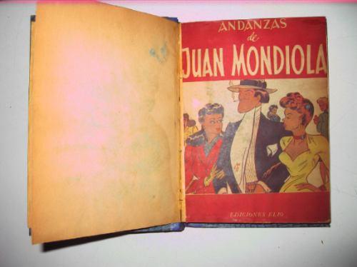 andanzas de juan mondiola juan mondiola ediciones elio 1947