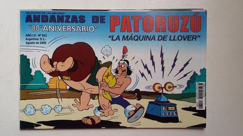 andanzas de patoruzú n° 842 - 80° aniversario - excelente!