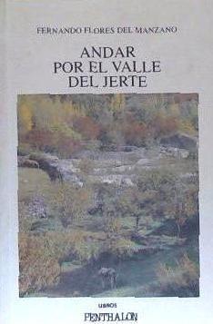 andar por el valle del jerte(libro geografía de españa)