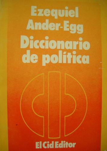 ander-egg, ezequiel - diccionario de politica, el cid editor