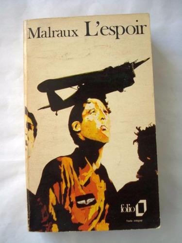 andré malraux, l'espoir - libro en francés - c18