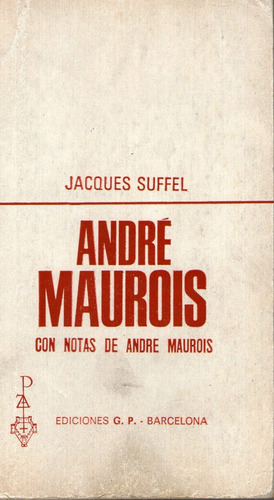 andre maurois - jacques suffel