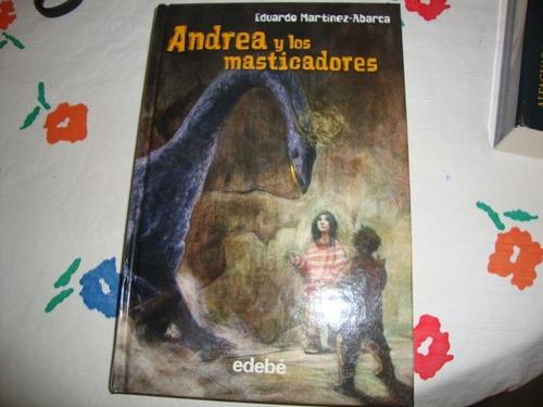 andrea y los masticadores eduardo martinez  ( espanhol )